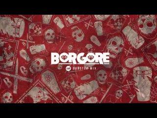 Borgore - Dubstep Mix - 2017