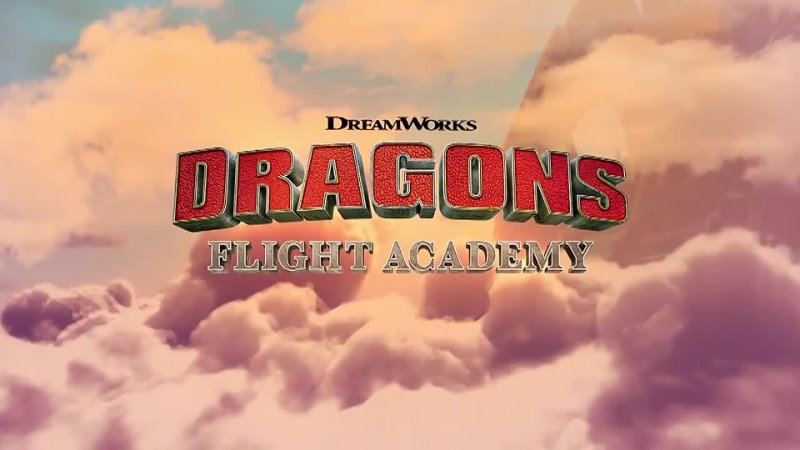 DREAMWORKS DRAGONS FLIGHT ACADEMY Official Trailer