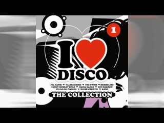 I Love Disco The Collection 1-4
