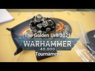 The Golden Urn 2021 Warhammer 40,000 Tournament Aftermovie
