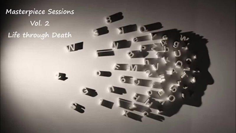 Trip Hop Mix Series Life through Death