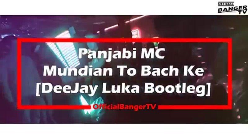 💥🎧Panjabi MC Mundian To Bach Ke🎧💥