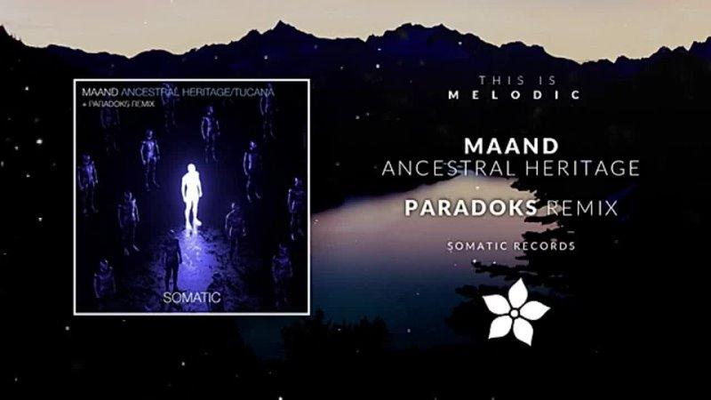 MAAND Ancestral Heritage Paradoks Remix