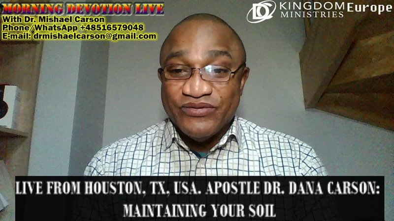 Live from Houston TX USA Apostle Dr Dana Carson Maintaining Your Soil