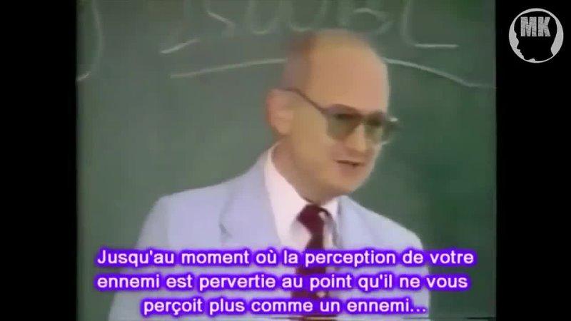 Ex-kgb Youri Bezmenov expose la subversion idéologique