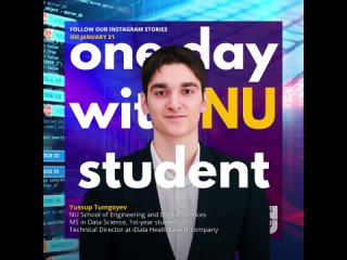 One Day with NU student - Yussup  Tumgoyev