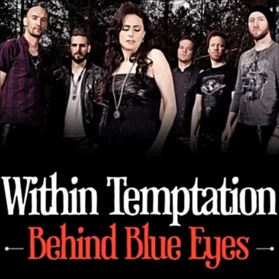 Within Temptation - Behind Blue Eyes (The Who cover)