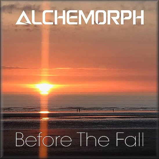 Alchemorph - Before The Fall (2019)