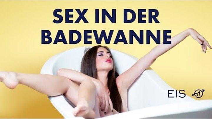 Badewanne sex Sex in