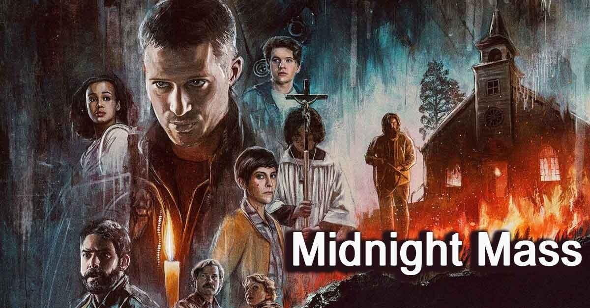Midnight Mass 2021 – Season 01 Complete