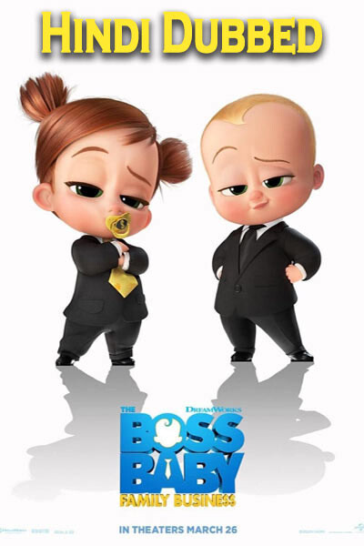 The Boss Baby: Family Business (Hindi Dubbed)
