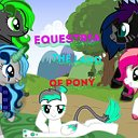 Equestria(The land of Pony)