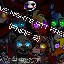 Five Night`s At Freddy 2 (FNaF2)