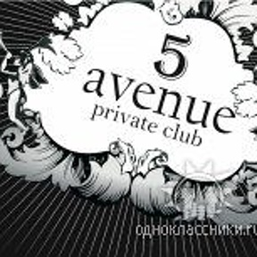 @@@ 5 AVENUE private club @@@