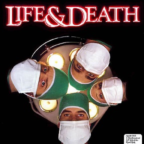 LIFE OR DEATH !!!