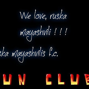 <3 We Love Ruska Mayashvili <3
