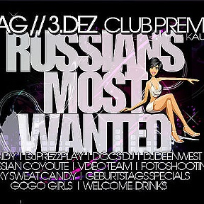 RUSSIANS MOST WANTED