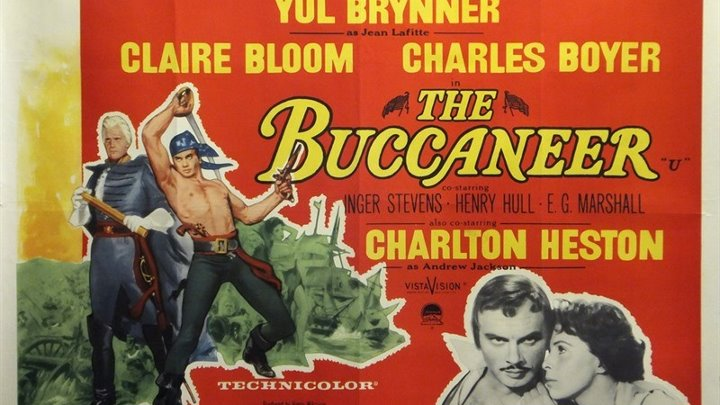 The Buccaneer 1958 with Charlton Heston, Yul Brynner and Charles Boyer