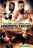 Неоспоримый 3 / Undisputed 3 - 2010 (Смотреть Онлайн)